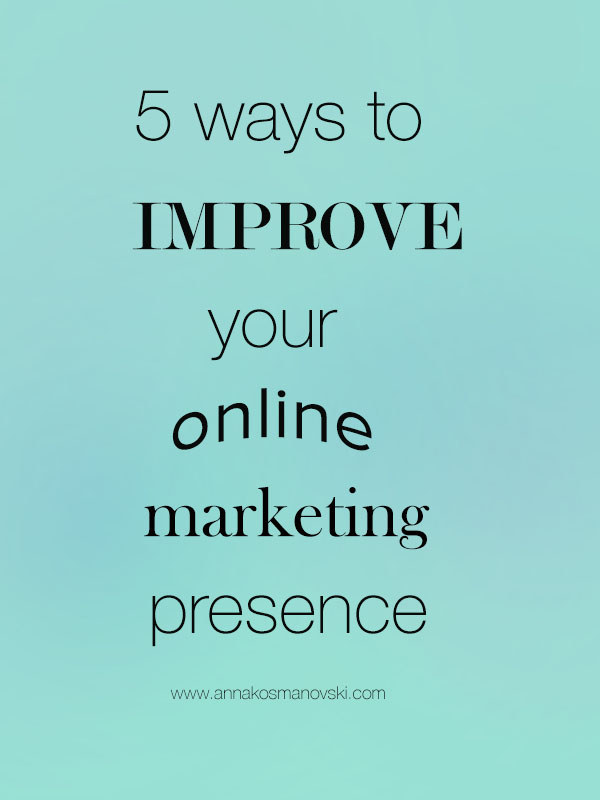 5 ways to improve your online marketing presence